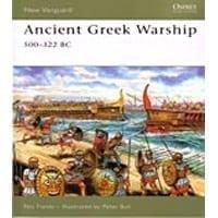 Ancient Greek Warships 500-322 Bc