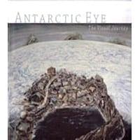 Antarctic Eye; the Visual Journey