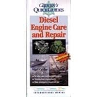 Captain Quick's Diesel Engine Care And Repair
