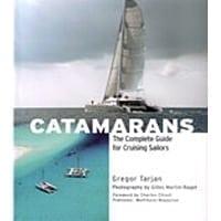 Catamarans: Complete Guide For Cruising
